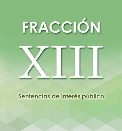 ART. 126 – FRACCIÓN XIII