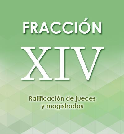 ART. 126 – FRACCIÓN XIV