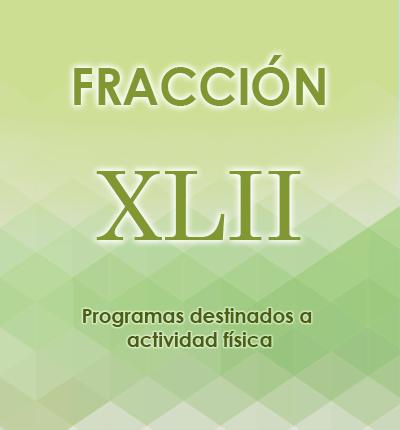 ART. 121- Fracción XLII