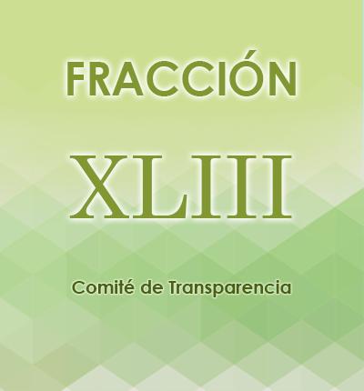 ART. 121- Fracción XLIII
