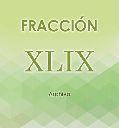 ART. 121- Fracción XLIX