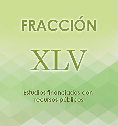 ART. 121- Fracción XLV