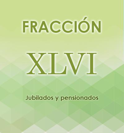 ART. 121- Fracción XLVI