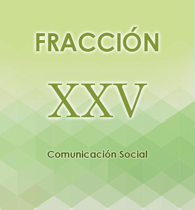 ART. 121- Fracción XXV