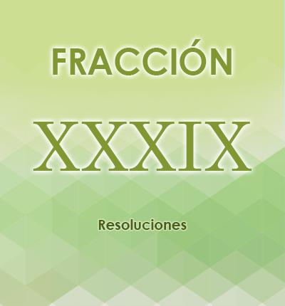 ART. 121- Fracción XXXIX
