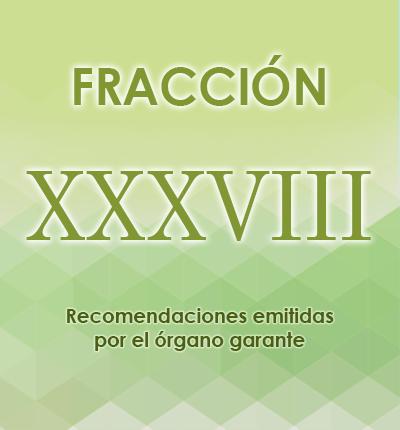 ART. 121- Fracción XXXVIII